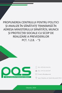 """Propunerea Centrului pentru Politici și Analize în Sănătate (Centrul PAS) transmisă în adresa Ministerului Sănătății, Muncii și Protecției Sociale cu scop de realizare a prevederilor pct. 1.2.8.  - """"3"""