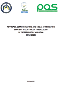 Advocacy, communication, and social mobilization strategy in control of tuberculosis In the Republic of Moldova  (2018-2020)
