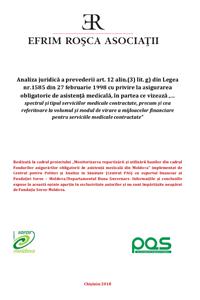 """Analiza juridică a prevederii art. 12 alin.(3) lit. g) din Legea nr.1585 din 27 februarie 1998 cu privire la asigurarea obligatorie de asistenţă medicală, în partea ce vizează """"… spectrul și tipul serviciilor medicale contractate, precum și cea referitoare la volumul și modul de virare a mijloacelor financiare pentru serviciile medicale contractate"""""""