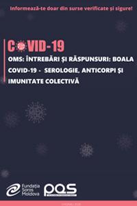 OMS: Întrebări și răspunsuri: Boala COVID-19 -  Serologie, anticorpi și imunitate colectivă