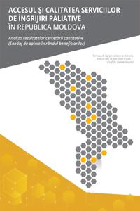 Accesul și calitatea  serviciilor de îngrijiri paliative  în Republica Moldova - Analiza rezultatelor cercetării cantitative