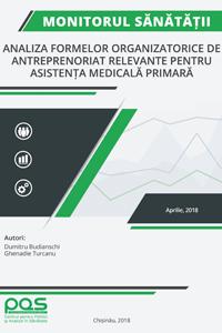 Monitorul Sănătății: Analiza formelor organizatorice de antreprenoriat relevante pentru Asistența Medicală Primară