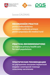 Recomandări practice pentru îmbunătățirea asistenței medicale primare pentru populația din mediul rural