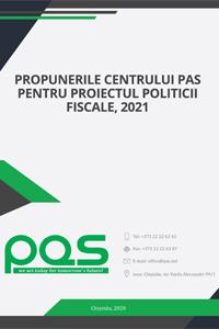 Propunerile Centrului PAS pentru proiectul politicii fiscale, 2021