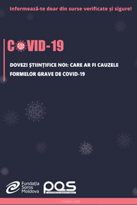 Dovezi științifice noi: Care ar fi cauzele formelor grave de COVID-19