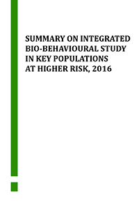 Summary on Integrated Bio-Behavioural Study in Key Populations at higher risk, 2016