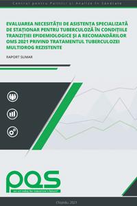 Evaluarea necesității de asistență specializată de staționar pentru tuberculoză în condițiile tranziției epidemiologice și a recomandărilor OMS 2021 privind tratamentul tuberculozei multidrog rezistente