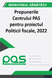 Propunerile Centrului PAS pentru proiectul Politicii fiscale, 2022