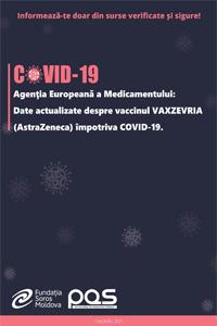 Agenţia Europeană a Medicamentului: Date actualizate despre vaccinul VAXZEVRIA (AstraZeneca) împotriva COVID-19