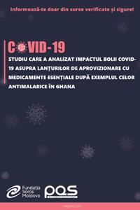Studiu care a analizat impactul bolii COVID-19 asupra lanțurilor de aprovizionare cu medicamente esențiale după exemplul celor antimalarice în Ghana